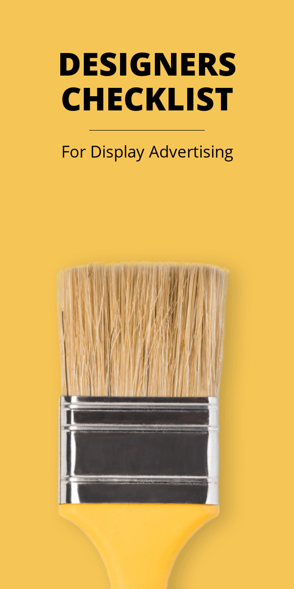 Designers Checklist for Display Ads